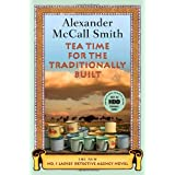 "Tea Time for the Traditionally Built: The New No. 1 Ladies' Detective Agency Novelvon ""Alexander McCall Smith"""