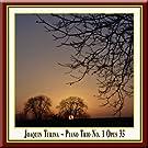 Joaquin Turina: Piano Trio No. 1 in D major, Op. 35 / Klaviertrio Nr.1, Opus 35