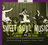 echange, troc Various Artists - Sweet Soul Music: 28 Scorching Classics 1969