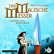 Hörbuch Das magische Messer (His Dark Materials 2)