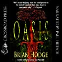 Oasis (       UNABRIDGED) by Brian Hodge Narrated by Paul Heitsch