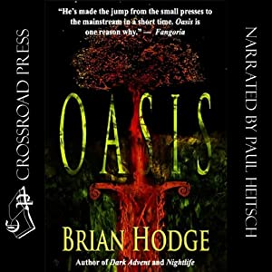 Oasis | [Brian Hodge]