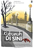img - for Kubunuh Di Sini (Indonesian Edition) book / textbook / text book