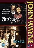 Pittsburgh / Dakota (John Wayne) [DVD]