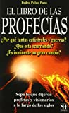 img - for El Libro De Las Profecias/ the Book of Prophecies (Spanish Edition) book / textbook / text book
