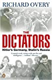 The Dictators: Hitler's Germany, Stalin's Russia (0140281495) by Richard Overy