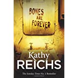 Bones Are Forever: (Temperance Brennan 15)by Kathy Reichs