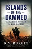 img - for Islands of the Damned: A Marine at War in the Pacific book / textbook / text book
