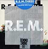 R.E.M. R.E.M. Three: First Three Singles From Collapse Into Now [VINYL]