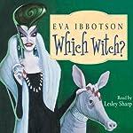 Which Witch? | Eva Ibbotson