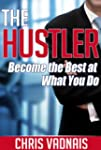 The Hustler: Become the Best at What...