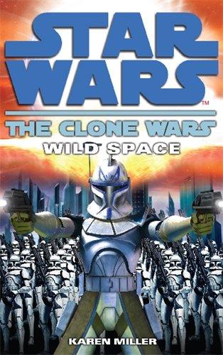 Star Wars: Wild Space (Star Wars: The Clone Wars, #2)