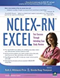 img - for NCLEX-RN EXCEL: Test Success through Unfolding Case Study Review book / textbook / text book