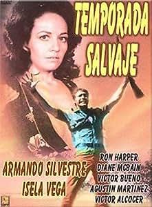 Amazon.com: Temporada Salvaje: Armando Silvestre, Isela Vega, Ron