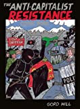 Anti-Capitalist Resistance Comic Book: From the WTO to the G2O