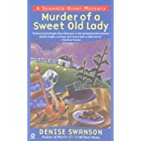 Murder of a Sweet Old Lady (Scumble River Mysteries, Book 2) ~ Denise Swanson