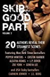 Skip to the Good Part 2: 20 Authors R...