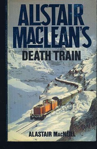 Image for Alistair MacLean's Death Train
