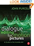 Dialogue Editing for Motion Pictures:...
