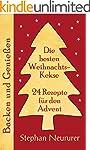 Die besten Weihnachtskekse: 24 Rezept...