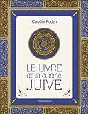 echange, troc Claudia Roden - Le livre de la cuisine juive