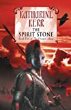 The Spirit Stone (Book Five of the Dragon Mage, 5) (0007128711) by Katharine Kerr