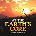 Edgar Rice Burroughs: At the Earth's Core Audiobook by Edgar Rice Burroughs Narrated by Jack Nolan