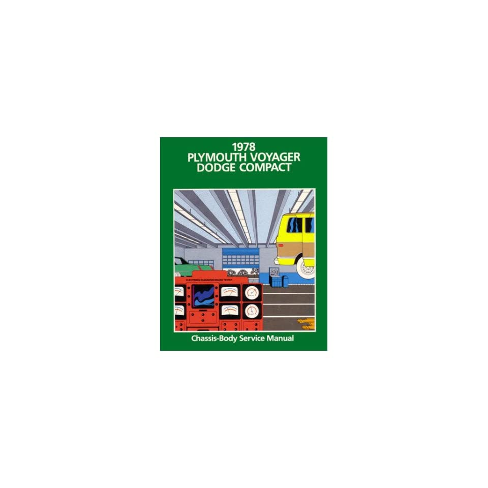 1978 Dodge Van Plymouth Voyager Shop Service Repair Manual Book Engine Wiring