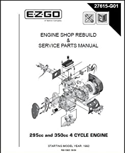 E-Z-GO 27615G01 1996-2008 Shop Rebuild Manual For 4 Cycle Engine (9HP, 11HP)