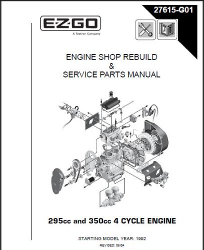 e z go 27615g01 1996 2008 shop rebuild manual for 4 cycle engine 9hpand also read review customer opinions just before buy e z go 27615g01 1996 2008 shop rebuild manual for 4 cycle engine 9hp 11hp