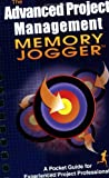 img - for Advanced Project Management Memory Jogger: A Pocket Guide for Experienced Project Professionals book / textbook / text book