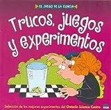 Trucos, Juegos y Experimentos (Spanish Edition)