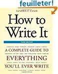 How to Write It, Third Edition: A Com...