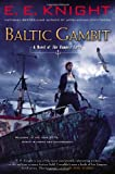 Baltic Gambit: A Novel of the Vampire Earth (0451414462) by Knight, E.E.