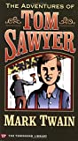 The Adventures of Tom Sawyer (Townsend Library Edition) (1591940257) by Mark Twain