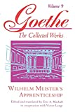 Wilhelm Meisters Apprenticeship: Johann Wolfgang von Goethe (Goethe: The Collected Works, Vol. 9)