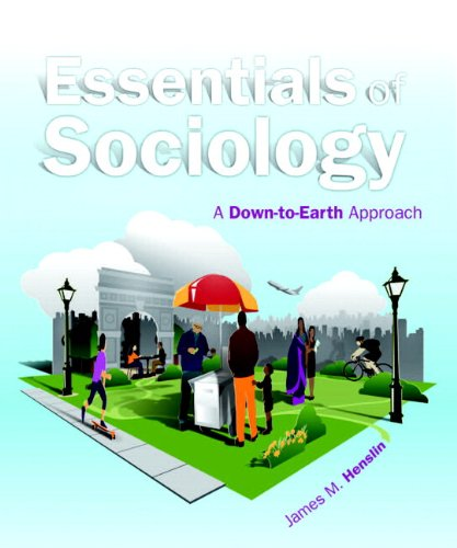 Essentials of Sociology: A Down-to-Earth Approach Plus NEW MySocLab with eText -- Access Card Package (10th Edition)