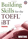 Building skills for the TOEFL iBT.