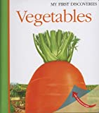 Vegetables (My First Discoveries series)