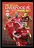 OFFICIAL LIVERPOOL FC ANNUAL 2011 (RRP: £7.99)