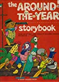 THE AROUND THE YEAR STORYBOOK - Over 100 stories and poems