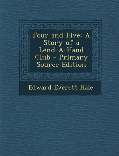 Four and Five: A Story of a Lend-A-Hand Club