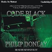 Code Black | [Philip Donlay]