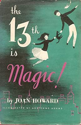 The 13th is Magic