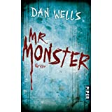 "Mr. Monster: Thriller (Serienkiller, Band 26726)von ""Dan Wells"""