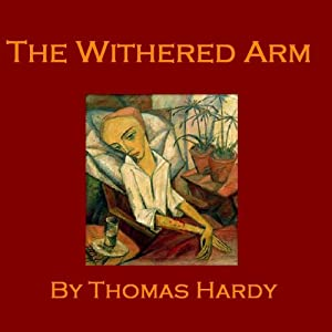 The Withered Arm | [Thomas Hardy]
