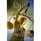 The Confession: A Novel ~ John Grisham