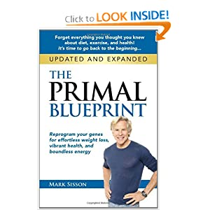 The Primal Blueprint: Reprogram your genes for effortless weight loss, vibrant health, and boundless energy (Primal Blueprint Series) ebook downloads