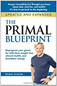The Primal Blueprint: Reprogram your genes for effortless weight loss, vibrant health, and boundless energy (Primal Blueprint Series): Mark Sisson: 9780982207789: Amazon.com: Books