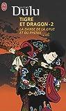Tigre et Dragon, Tome 2 : La danse de la grue et du ph�nix par Dulu